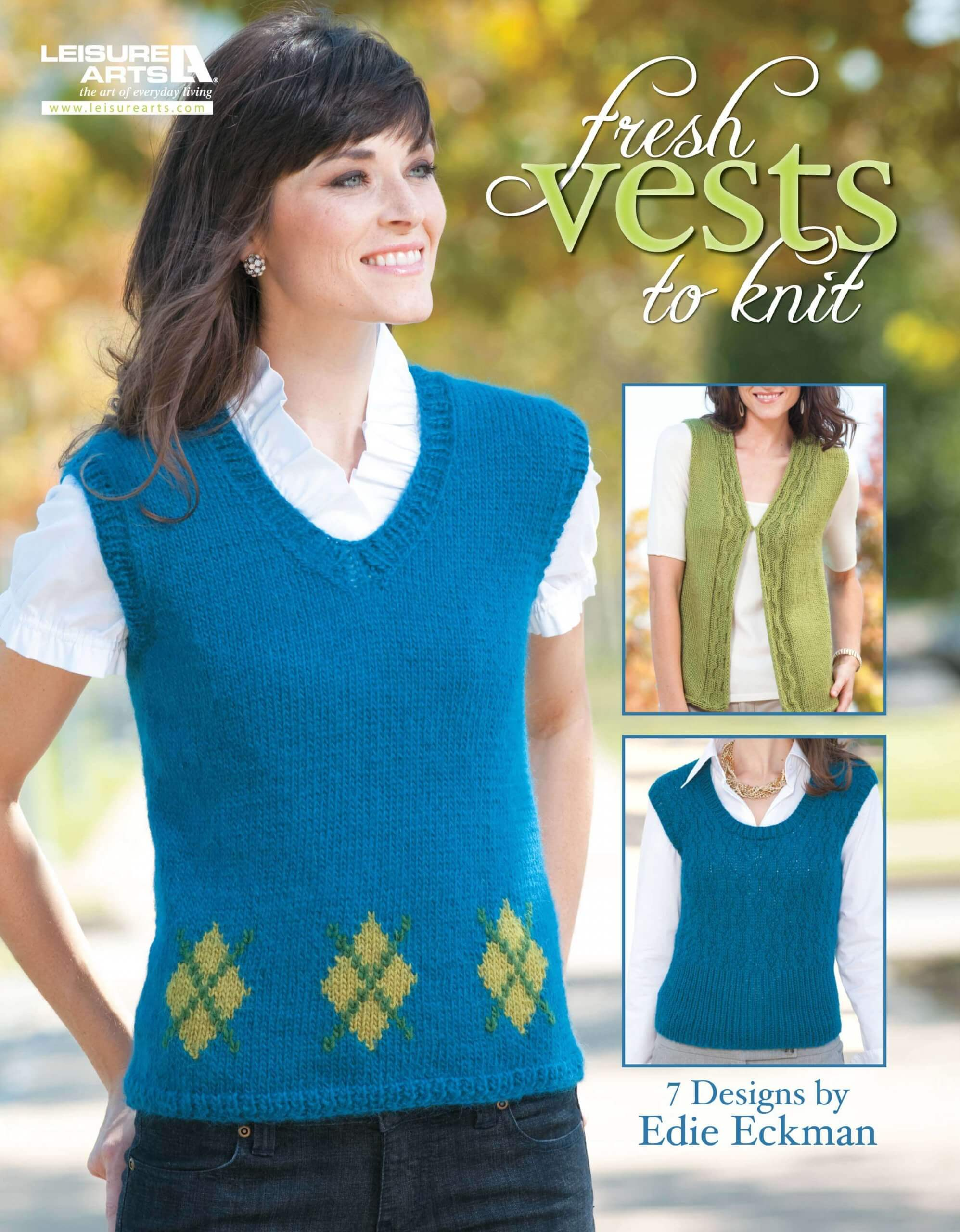 Fresh Vests to Knit by Edie Eckman