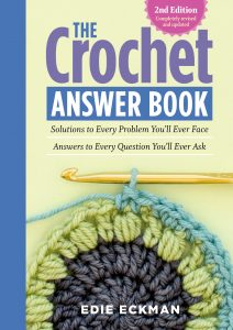 Crochet Answer Book 2nd Edition by Edie Eckman