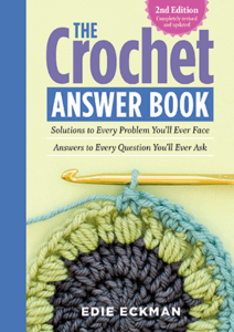 Crochet Answer Book 2nd edition by Edie Eckman cover image