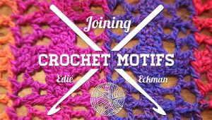 Joining Crochet Motifs titleCard