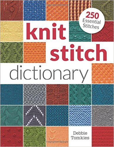 Knit Stitch Dictionary by Debbie Tomkies