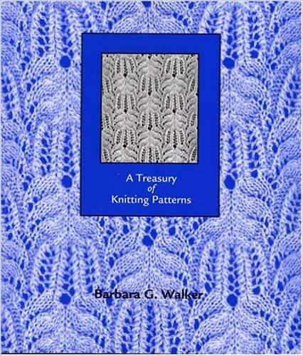A Treasury of Knitting Patterns by Barbara Walker