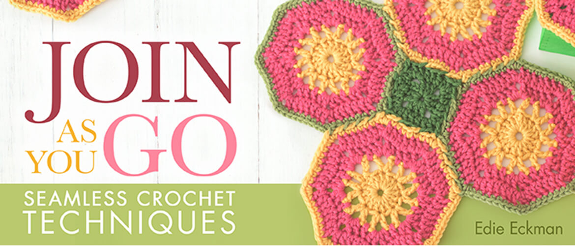 Join As You Go Seamless Crochet Techniques