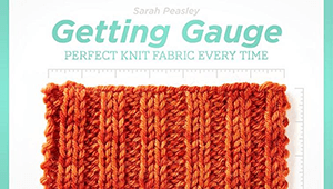 Getting Gauge Craftsy Class by Sarah Peasley