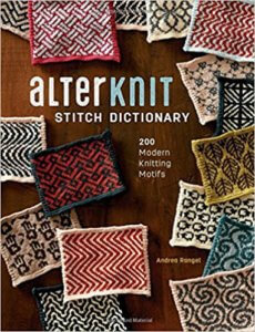 Alterknit Stitch Dictionary Andrea Rangal knitting