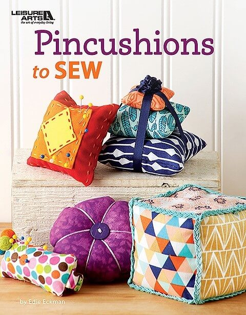 Pincushions to Sew by Edie Eckman