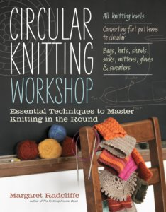 Circular Knitting Workshop by Margaret Radcliffe