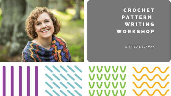 Crochet Pattern Writing Workshop Blog Banner