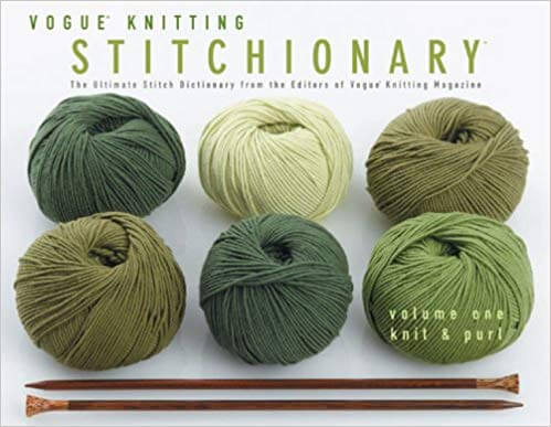 Vogue Knitting Stitchionary Vol. 1