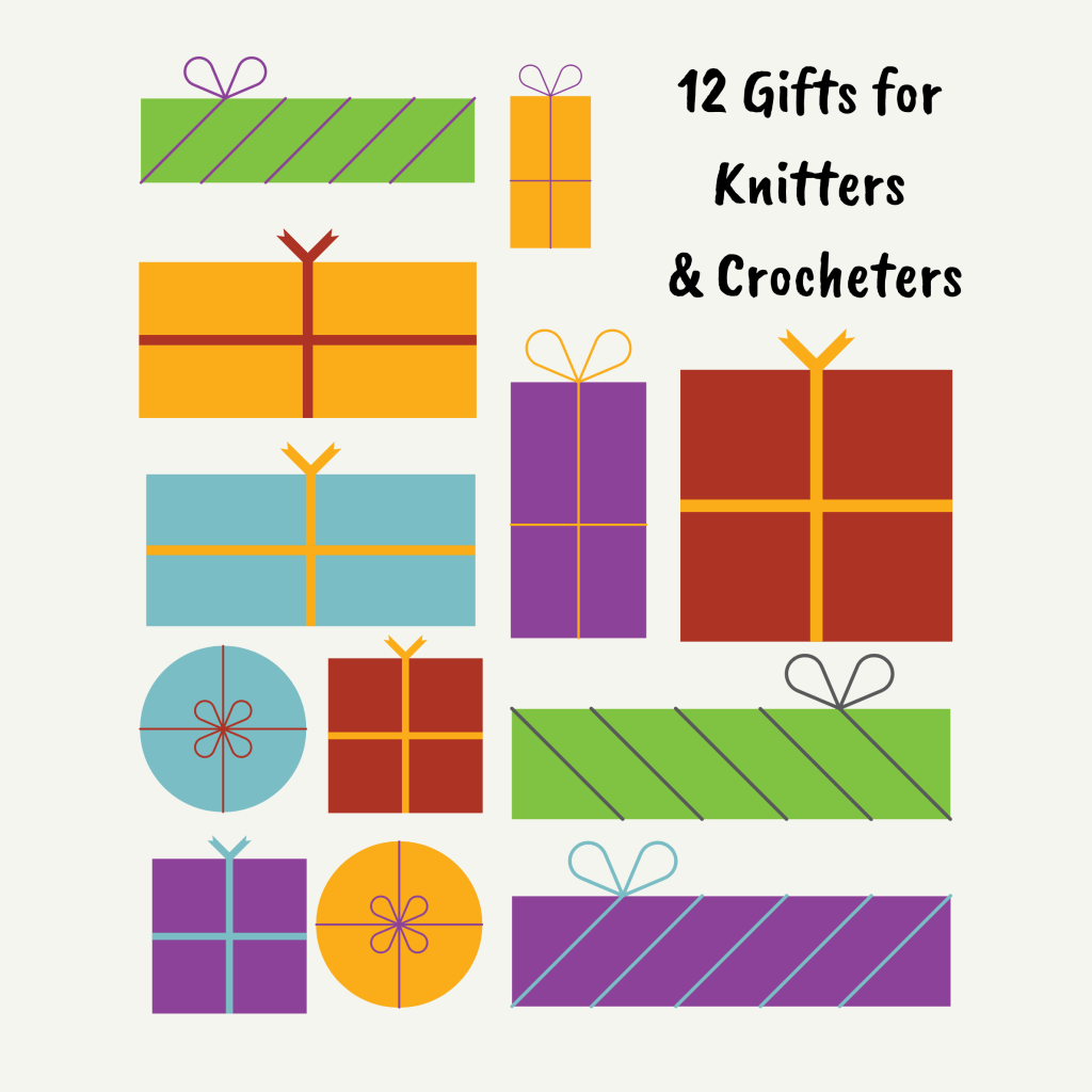 12 Gifts for Knitters & Crocheters colorful drawings of gifts