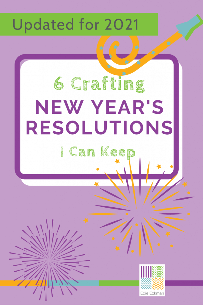 6 crafting new years resolutions I can keep
