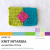 How to Knit Intarsia in Garter Stitch