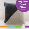 Easy Two-Toned Pillow