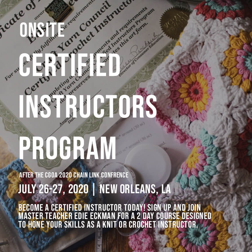 Craft Yarn Council Certified Instructors Program Onsite Program 2020