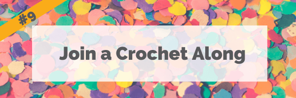 #9 Join a Crochet Along