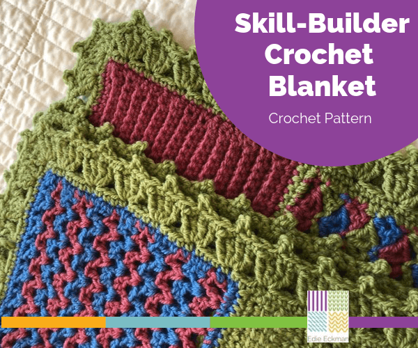 Skill-Builder Crochet Blanket pattern by Edie Eckman