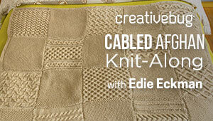 Cabled Afghan Knit Along with Creativebug