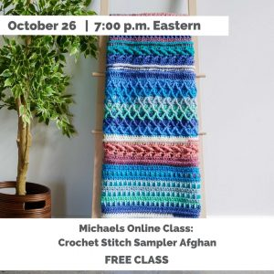 textured afghan in shades of blue and peach, October 26 7:00 pm Eastern Michaels ONline Class Crochet Stitch Sampler Afghan FREE CLASS