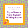 Style Sheets Make pattern writing easier graphic