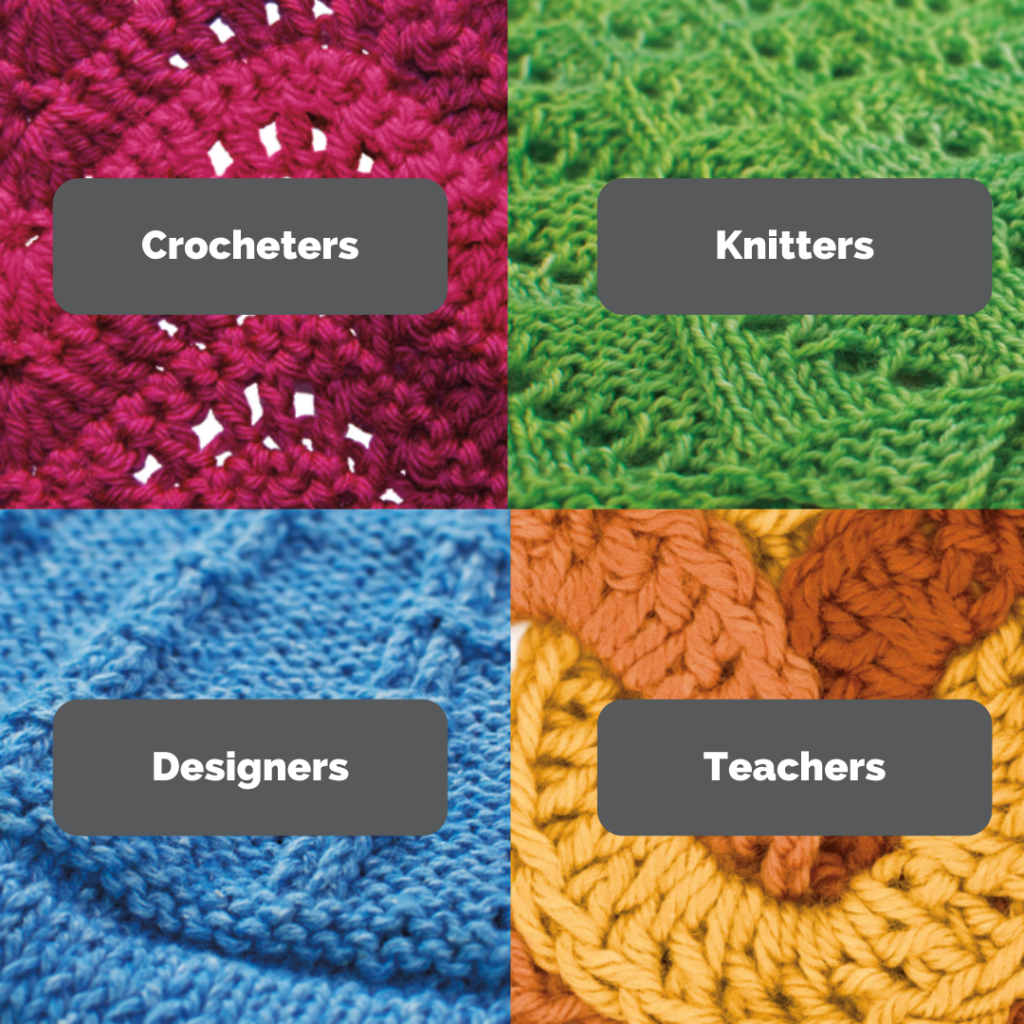 Colorful graphic: Crocheters, Knitters, Designers, Teachers
