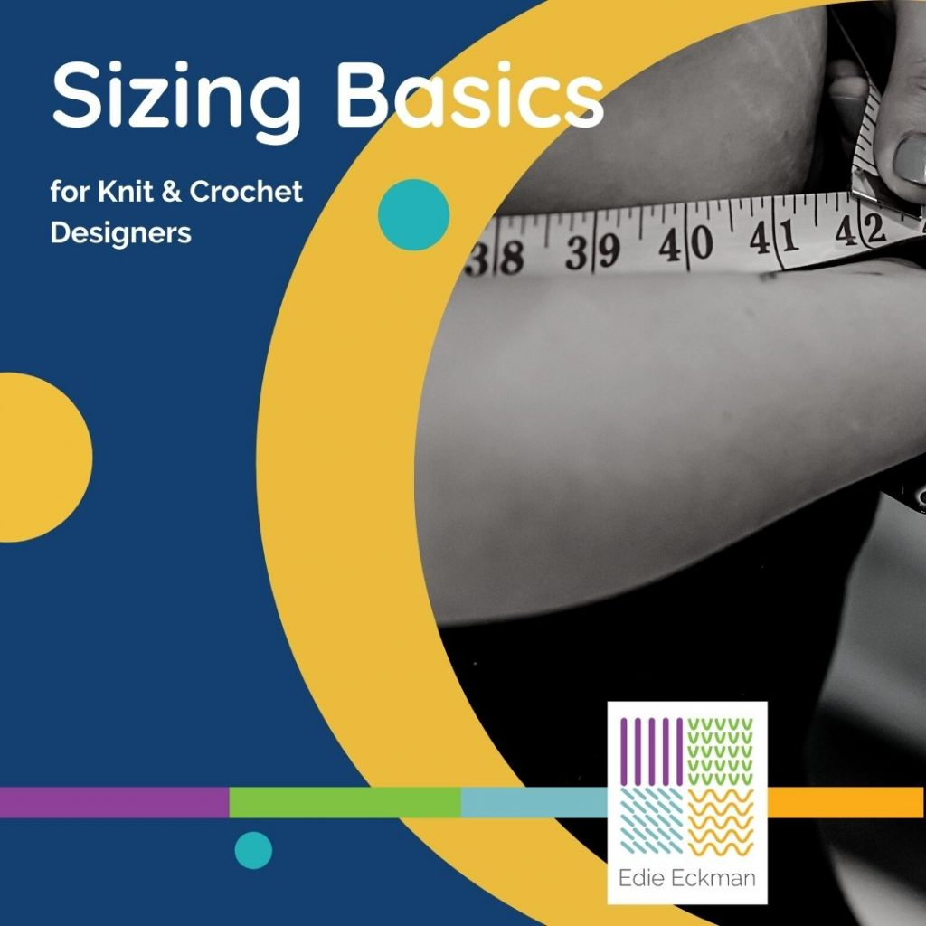 Sizing Basics for Knit and Crochet Designers